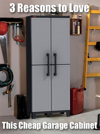 3 Reasons To Love This Cheap Garage Cabinet